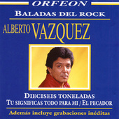 Play & Download Baladas del Rock by Alberto Vazquez | Napster