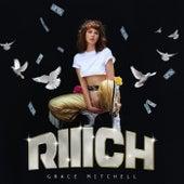 Riiich by Grace Mitchell