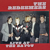 Live at the Bayou by The Redeemers
