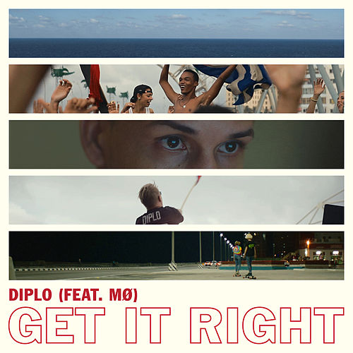 Get It Right by Diplo