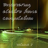 Discovering Electro House Compilation, Vol. 2 - EP by Various Artists