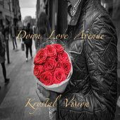 Down Love Ave by Krystal Vision