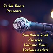 Southern Soul Classics, Vol. Four by Various Artists
