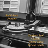 Southern Soul Classics, Vol. Three by Various Artists