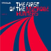 Play & Download The First Of The Microbe Hunters by Stereolab | Napster
