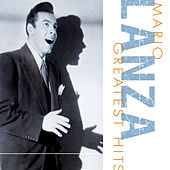 Play & Download Greatest Hits by Mario Lanza | Napster