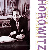 Play & Download Greatest Hits by Vladimir Horowitz | Napster
