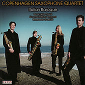 Play & Download Italian Baroque by Copenhagen Saxophone Quartet | Napster
