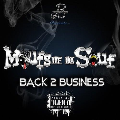 Back 2 Business by Moufs Of Da Souf