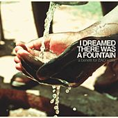 Play & Download I Dreamed There Was a Fountain by Various Artists | Napster