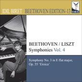 Play & Download BEETHOVEN, L. van: Symphonies (arr. F. Liszt for piano), Vol. 4 (Biret) - No. 3,