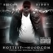 Hottest In The Hood.com by Red Cafe