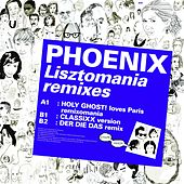 Play & Download Kitsune: Lisztomania Remixes by Phoenix | Napster