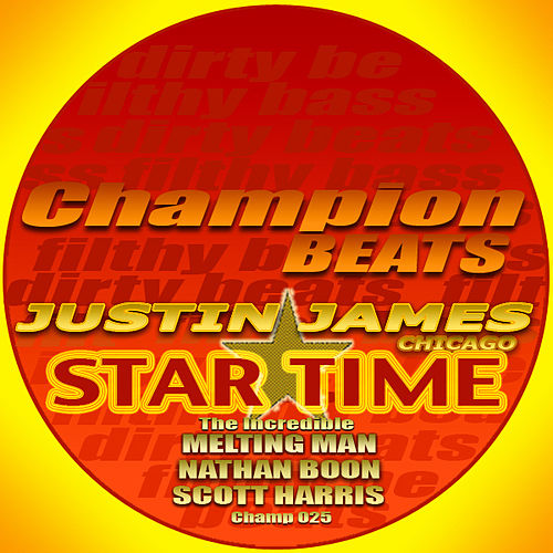 Play & Download Star Time EP by Justin James | Napster