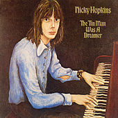 Play & Download The Tin Man Was A Dreamer by Nicky Hopkins | Napster
