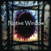 Native Window by Native Window
