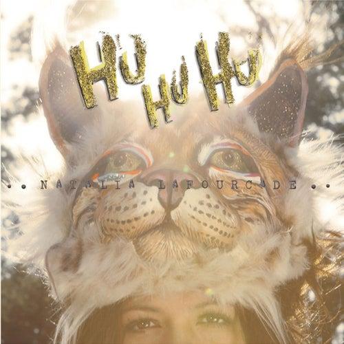 Hu Hu Hu by Natalia Lafourcade