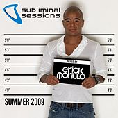 Play & Download Subliminal Sessions Summer 2009 - mixed by Erick Morillo by Various Artists | Napster