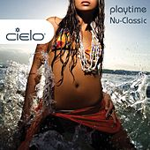 Play & Download Cielo Playtime Nu Classic by Nicolas Matar & Willie Graff | Napster