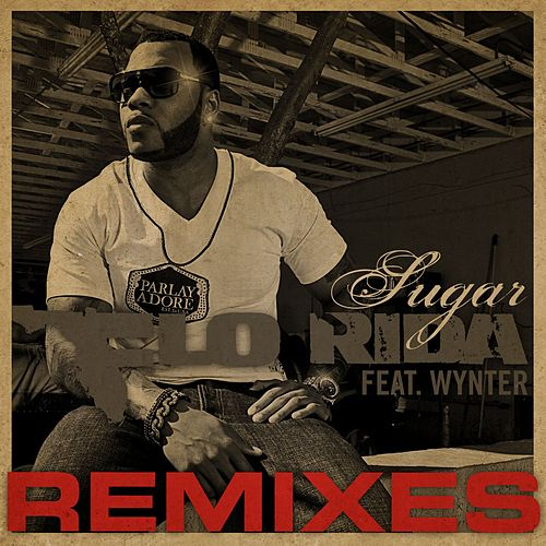 Play & Download Sugar Remixes by Flo Rida | Napster