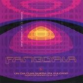 Play & Download Un Dia Cualquiera En Vulcano 2.0. by Fangoria | Napster