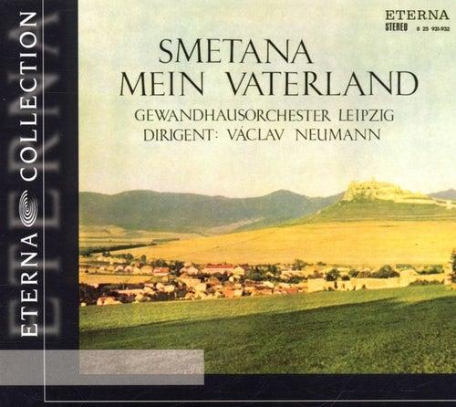 Play & Download Bedrich Smetana: Mein Vaterland/Ma Vlast by Gewandhausorchester Leipzig | Napster