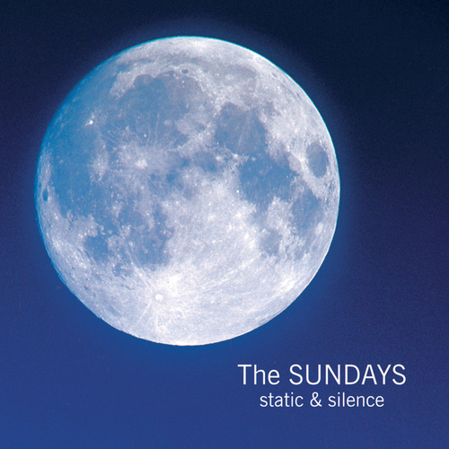 Static & Silence by The Sundays