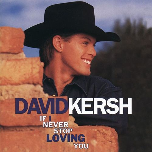 Play & Download If I Never Stop Loving You by David Kersh | Napster