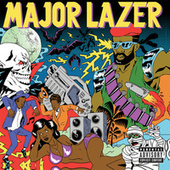 Gunz Dont Kill People, Lazers Do by Major Lazer