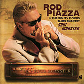 Play & Download Soul Monster by Rod Piazza | Napster
