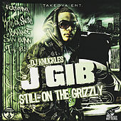 Play & Download Still on the Grizzly by Various Artists | Napster