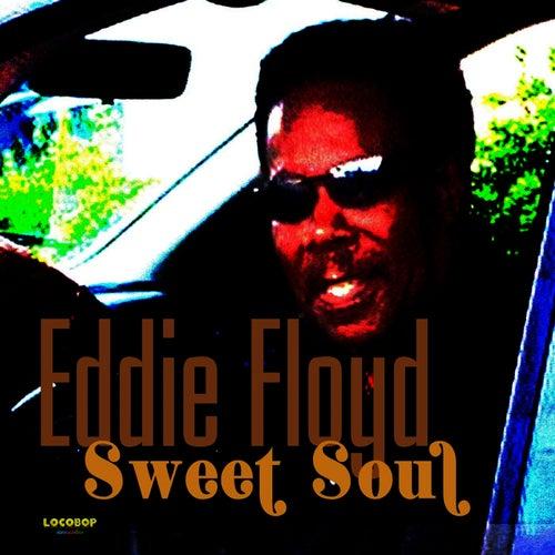 Sweet Soul by Eddie Floyd