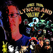Songs From Lynchland, Vol. 3 by Liam Lynch