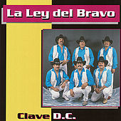 Play & Download Clave D.C. by La Ley Del Bravo | Napster