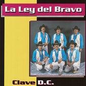 Clave D.C. by La Ley Del Bravo