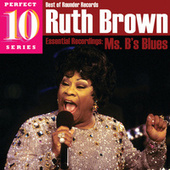 Play & Download Ms. B's Blues by Ruth Brown | Napster