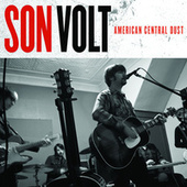 American Central Dust by Son Volt