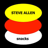 Play & Download Snacks by Steve Allen | Napster