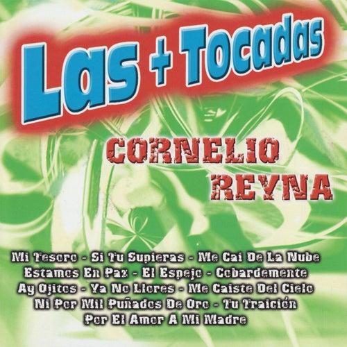 Las + Tocadas by Cornelio Reyna