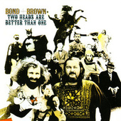 Play & Download Two Heads Are Better Than One by Bond | Napster