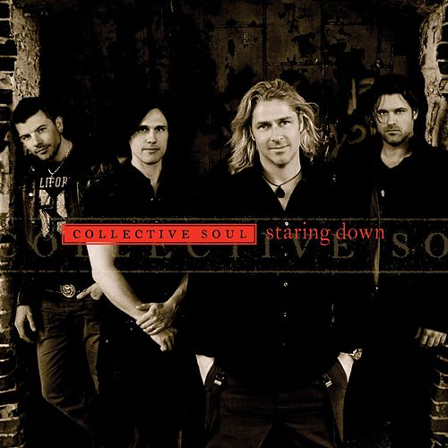 Play & Download Staring Down by Collective Soul | Napster