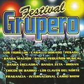 Festival Grupero Vol. I by Various Artists
