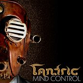 Play & Download Mind Control by Tantric | Napster
