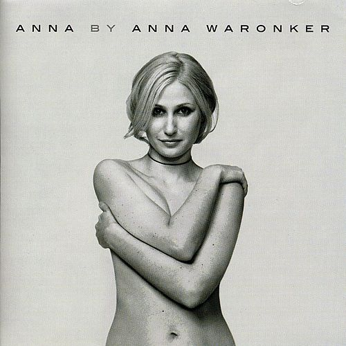 Play & Download Anna By Anna Waronker by Anna Waronker | Napster