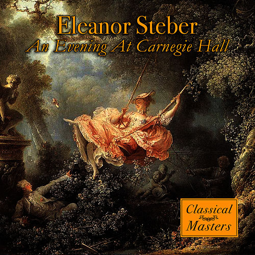 An Evening At Carnegie Hall by Eleanor Steber