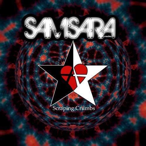 Scraping Crumbs by Samsara