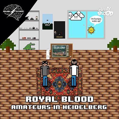 Amateurs In Heidelberg - Single de Royal Blood