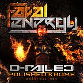 Polished Krome by D-Railed