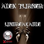 Unbreakable - Single by Alex Turner