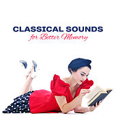Classical Sounds for Better Memory by Intense Study Music Society